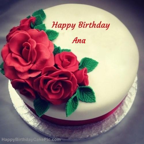 Roses Birthday Cake For Ana